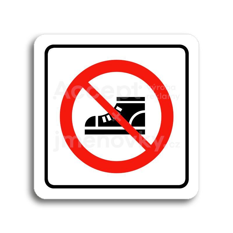 Výsledek obrázku pro zakaz obuvi