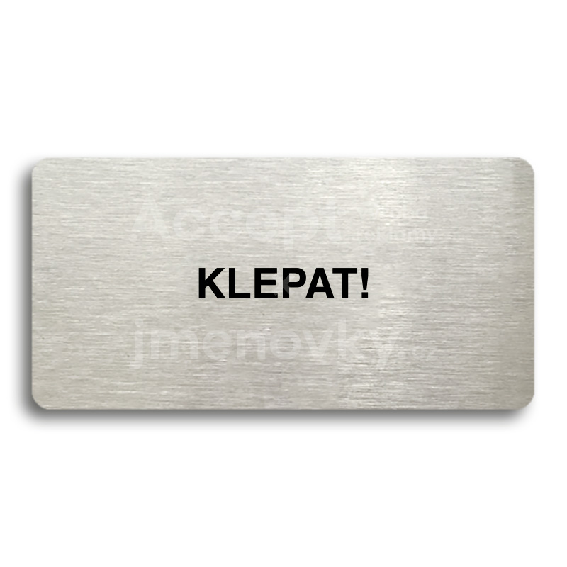"Piktogram ""KLEPAT!"" (160 x 80 mm)"