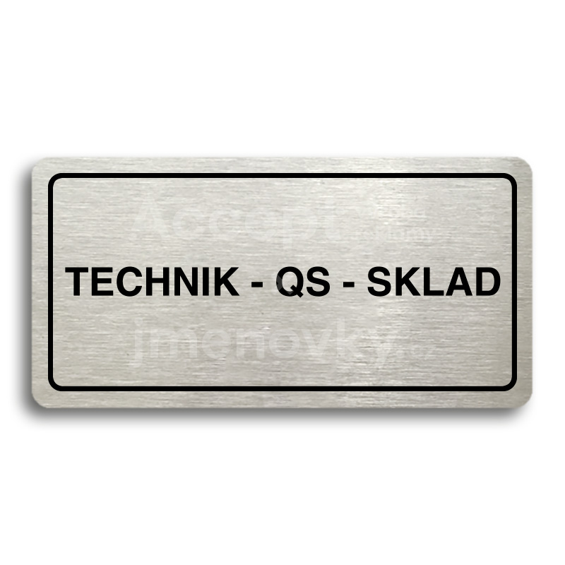 "Piktogram ""TECHNIK - QS - SKLAD"" (160 x 80 mm)"