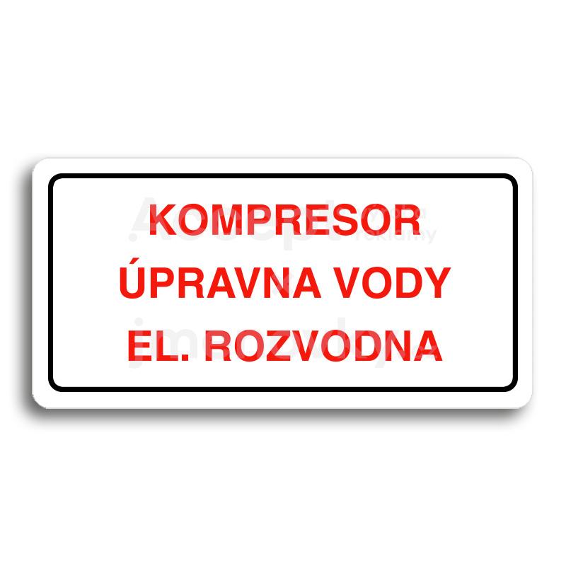 ACCEPT Piktogram KOMPRESOR, ÚPRAVNA VODY, EL. ROZVODNA - bílá tabulka - barevný tisk