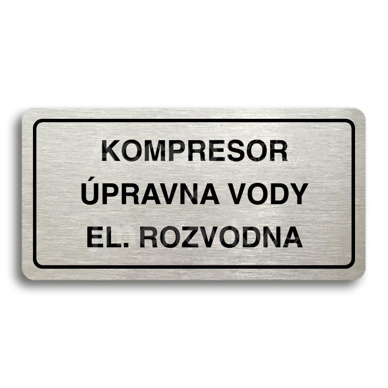 ACCEPT Piktogram KOMPRESOR, ÚPRAVNA VODY, EL. ROZVODNA - stříbrná tabulka - černý tisk