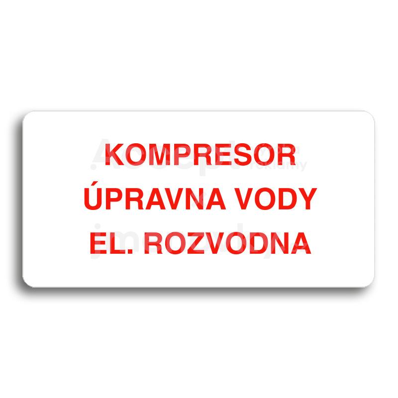 ACCEPT Piktogram KOMPRESOR, ÚPRAVNA VODY, EL. ROZVODNA - bílá tabulka - barevný tisk bez rámečku