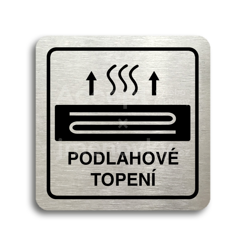 ACCEPT Piktogram podlahové topení - stříbrná tabulka - černý tisk