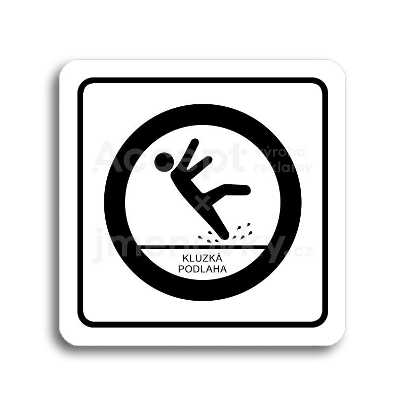 ACCEPT Piktogram pozor, kluzká podlaha - bílá tabulka - černý tisk