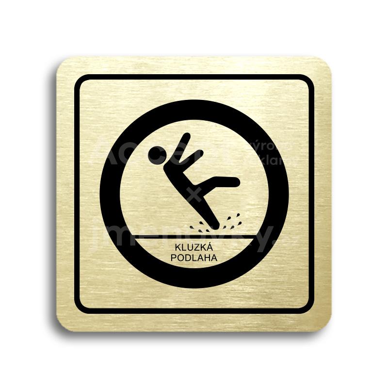 ACCEPT Piktogram pozor, kluzká podlaha - zlatá tabulka - černý tisk