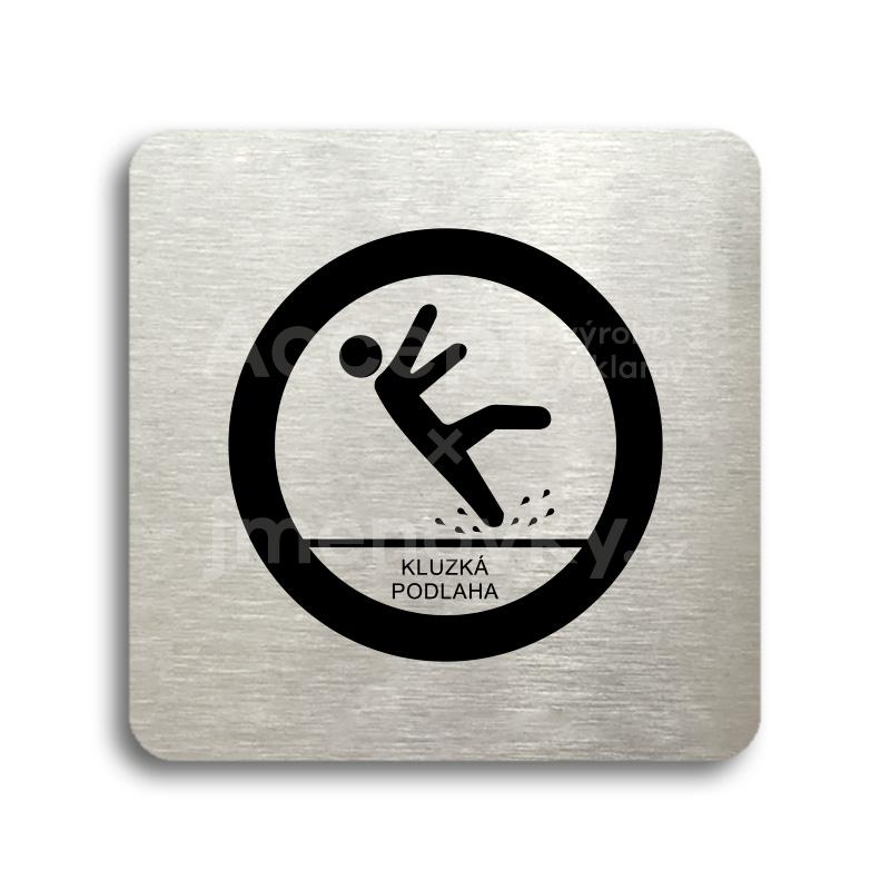 ACCEPT Piktogram pozor, kluzká podlaha - stříbrná tabulka - černý tisk bez rámečku