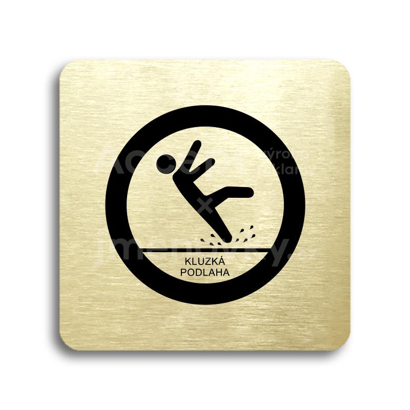 ACCEPT Piktogram pozor, kluzká podlaha - zlatá tabulka - černý tisk bez rámečku