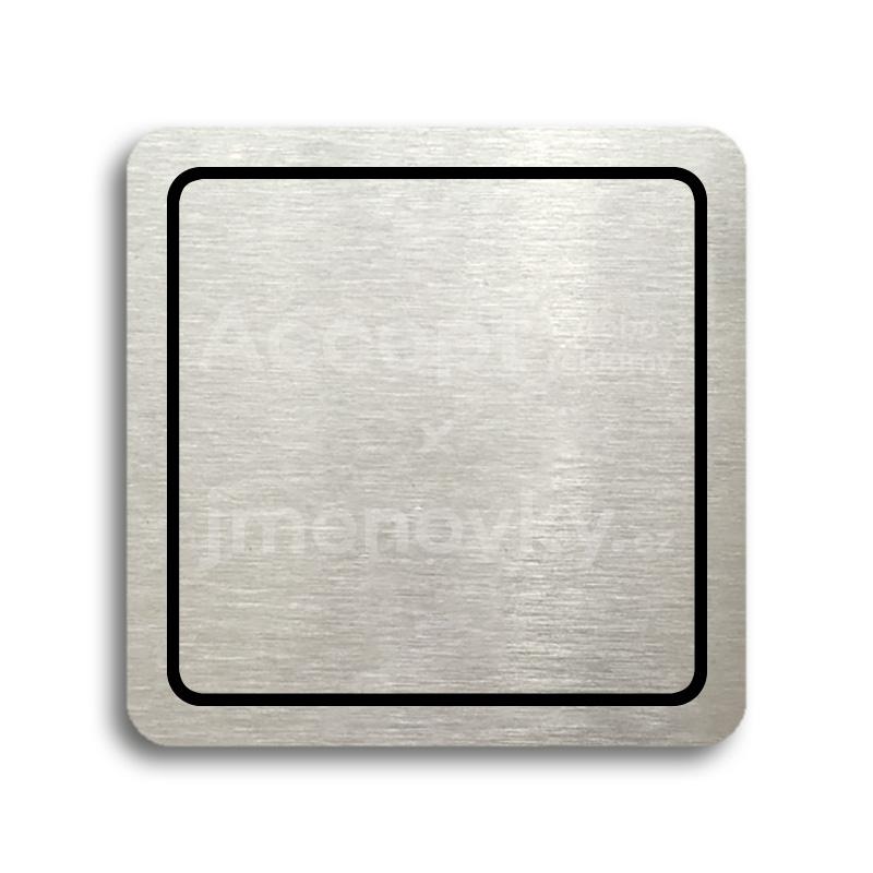 ACCEPT Piktogram prázdný s linkou - stříbrná tabulka - černý tisk