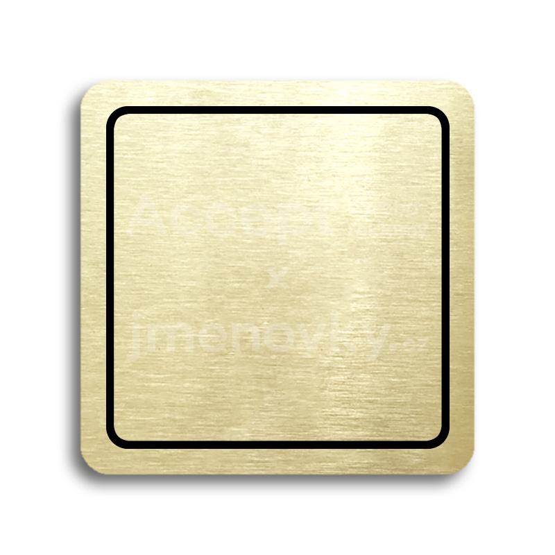 ACCEPT Piktogram prázdný s linkou - zlatá tabulka - černý tisk