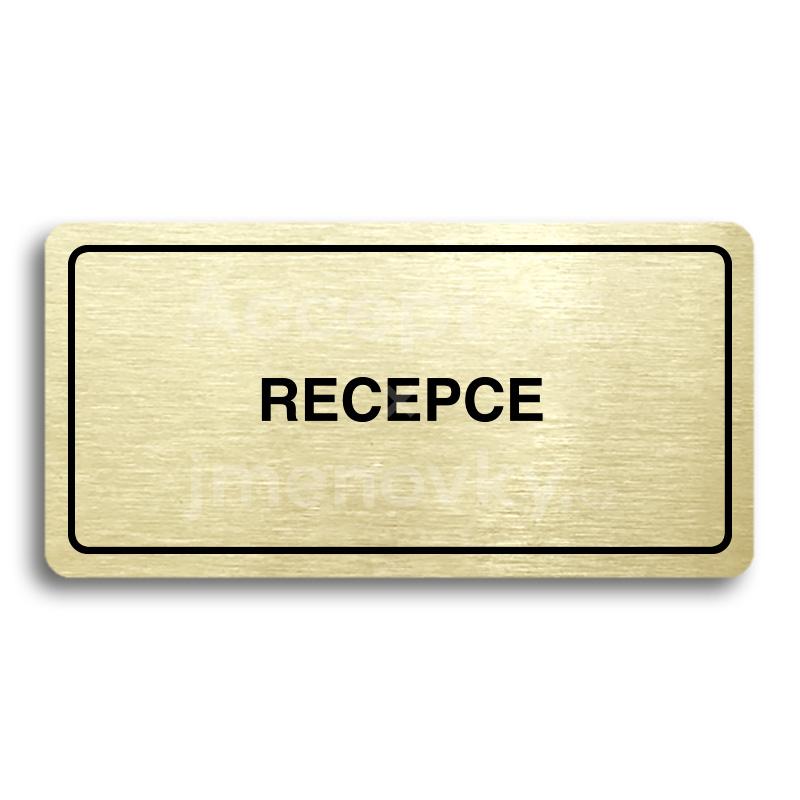 ACCEPT Piktogram RECEPCE - zlatá tabulka - černý tisk