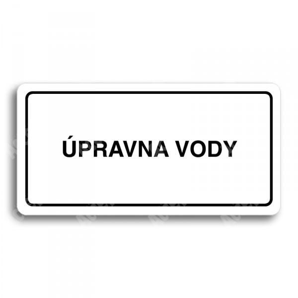 ACCEPT Piktogram ÚPRAVNA VODY - bílá tabulka - černý tisk