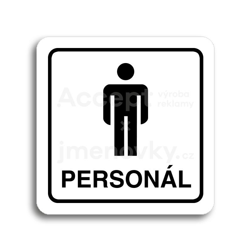 ACCEPT Piktogram WC muži personál - bílá tabulka - černý tisk