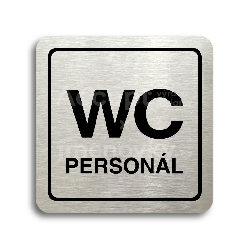 ACCEPT Piktogram WC personál - stříbrná tabulka - černý tisk