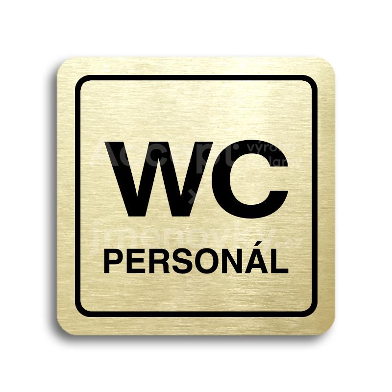 ACCEPT Piktogram WC personál - zlatá tabulka - černý tisk