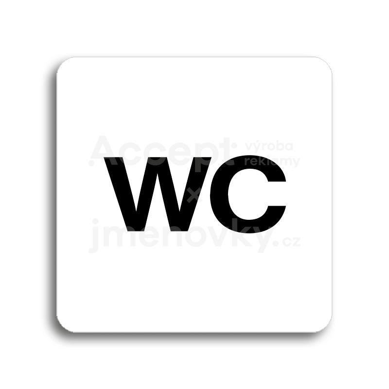 ACCEPT Piktogram WC - bílá tabulka - černý tisk bez rámečku