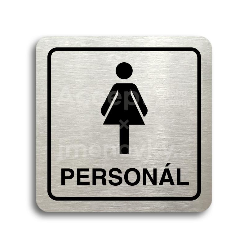 ACCEPT Piktogram WC ženy personál - stříbrná tabulka - černý tisk